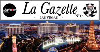 LA GAZETTE LAS VEGAS #13 : 2 Français à un Sit and go d'une TF