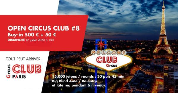 Poker : PARIS : L'Open Circus Club reprend le 8 juillet !